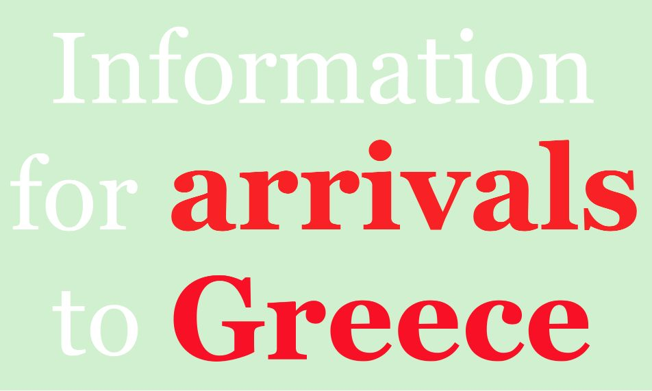 Information for arrivals to Greece